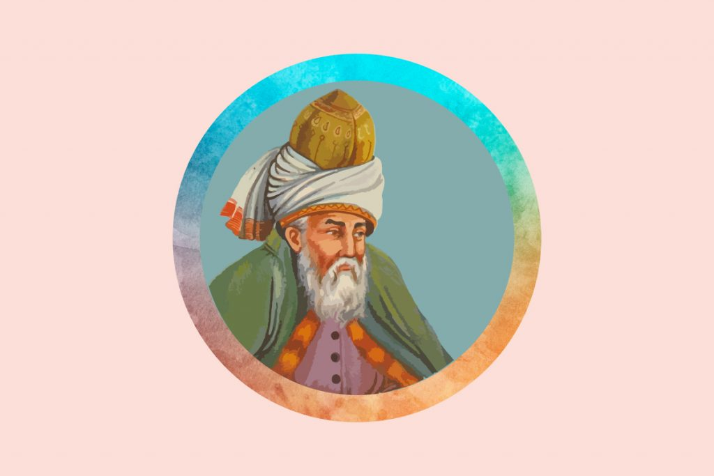 An illustration of Rumi, an influential poet, philosopher, and mystic. In this post we highlight our favorite Rumi quotes about life.