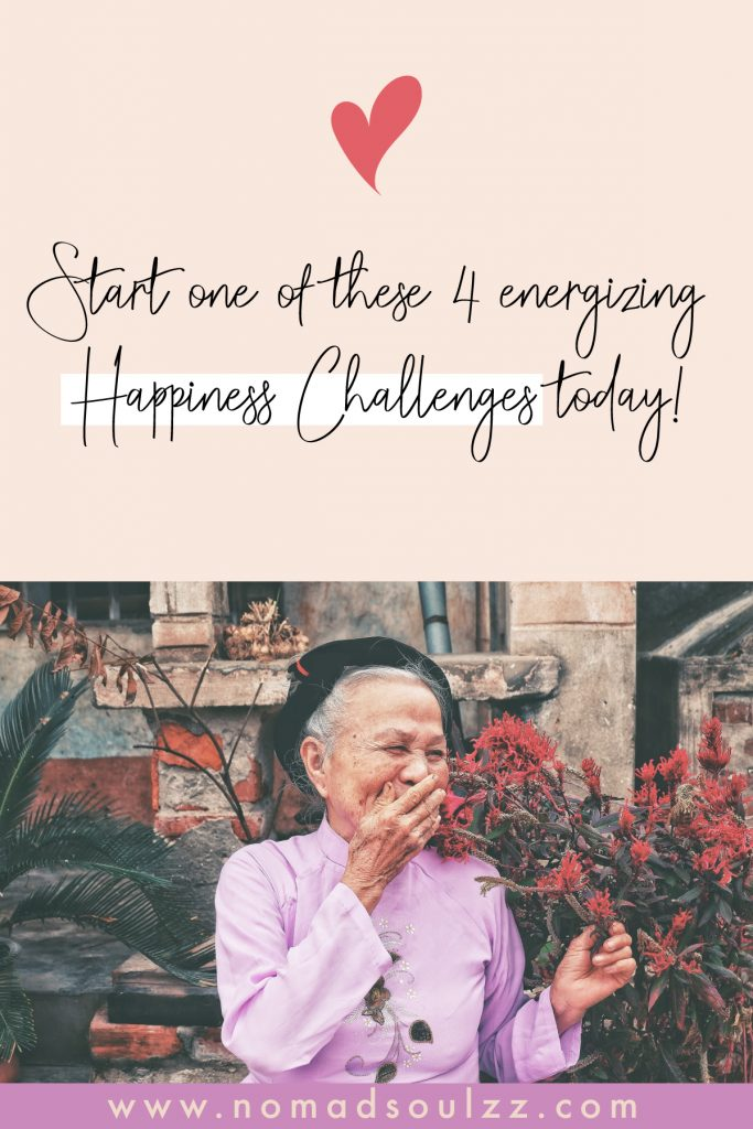 A list of blissful happiness challenges to ignite joy as a habit. Start your happiness challenge today!