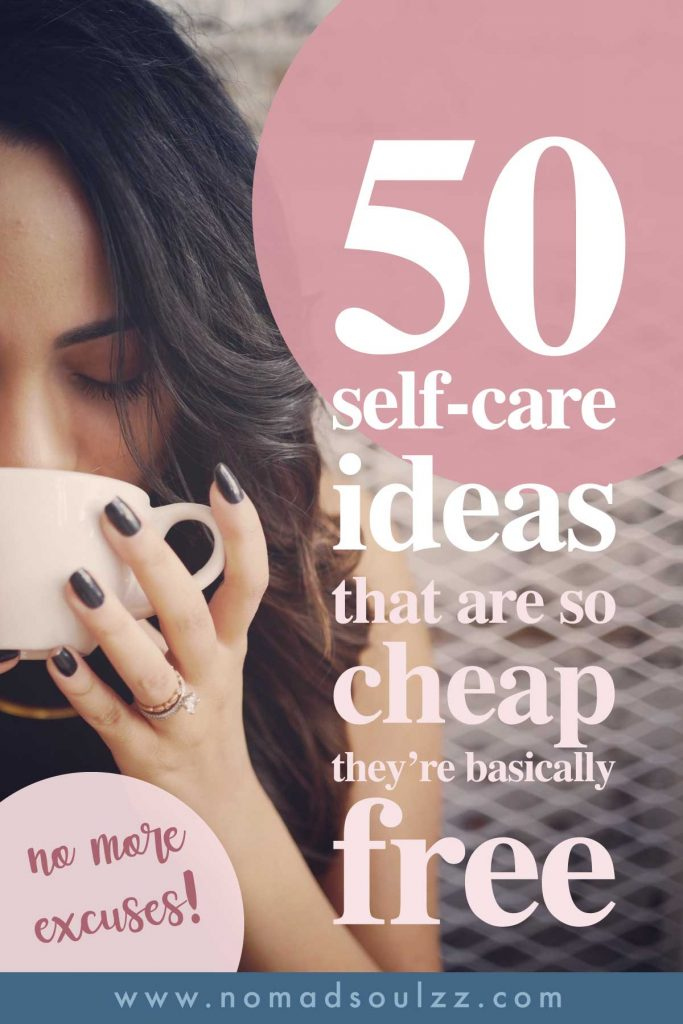 Having no money is no longer an excuse. With these 50 free self-care ideas you can enjoy me-time without spending a dime. Fun, free & recharging!