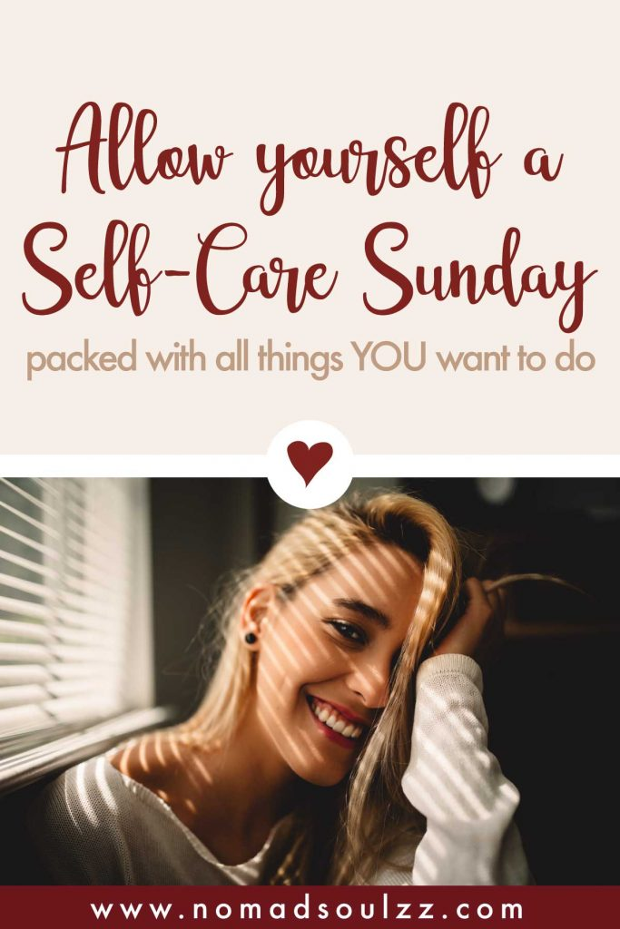 A Self-Care routine that focusses on you and your needs. Self-Care Sunday is all about charging your soul, spirit, body and mind.