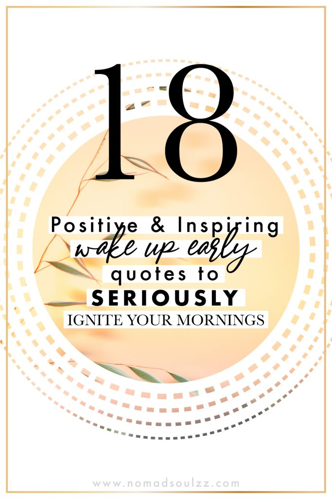 Motivational wake up quotes for everyone who wants to wake up early! Find the Motivation Inspiration you need to ignite your mornings with positivity! #wakeupquotes #morningmotivation #quotestoliveby